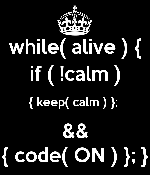 while-alive-if-calm-keep-calm-code-on.png