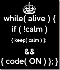 while-alive-if-calm-keep-calm-code-on